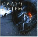 Cover for Crash The System - The Crowning