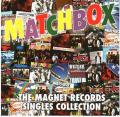 Omslagsbild för Matchbox - The Magnet Records Singles collection (2CD)