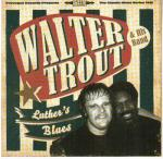 Cover for Walter Trout - Luther's Blues